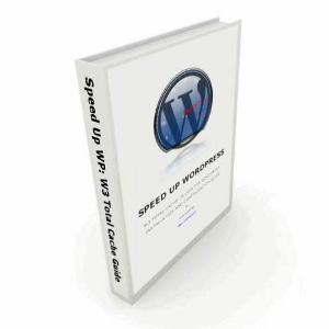 how to install and configure w3 total cache ebook W3 Total Cache  Plugin: The Complete Settings Guide